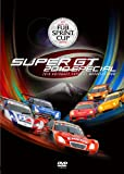 SUPER GT 2010 Special FUJI SPRINT CUP 2010 [DVD]