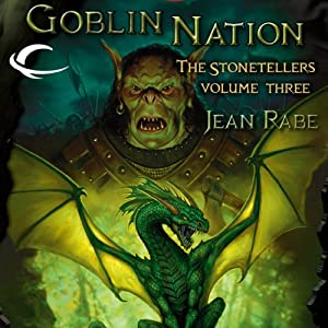 Goblin Nation: Dragonlance: The Stonetellers, Book 3 | [Jean Rabe]