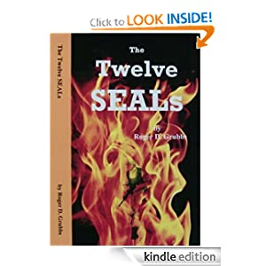 Interview With :   Roger Grubbs, Author of The Twelve SEALs