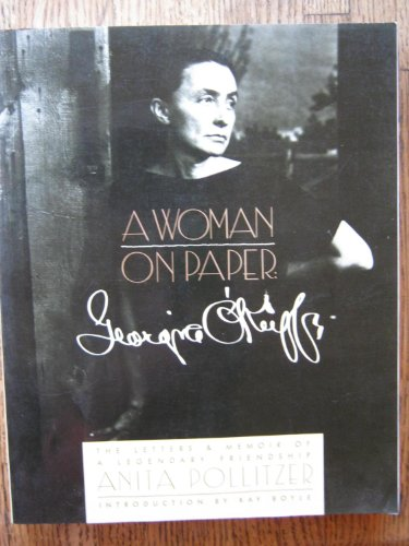 A Woman on Paper: Georgia O'Keeffe, Anita Pollitzer