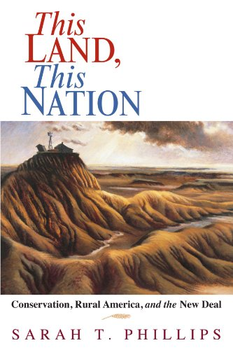 This Land, This Nation: Conservation, Rural America, And The New Deal front-1077824