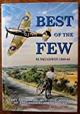 Best of the Few: A Very Different, But True Account of England's Darkest Hours Michael Robinson