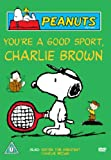 Peanuts: You're a Good Sport Charlie Brown [DVD]