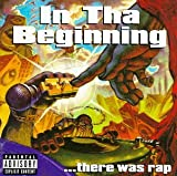 In Tha Beginning...There Was Rap [US-Import] [US-Import]