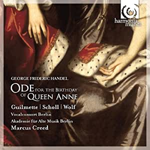 HANDEL. Ode for the Birthday of Queen Anne. AAM Berlin/Creed