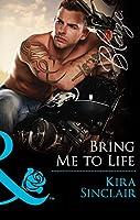 Bring Me to Life (Mills & Boon Blaze) (Uniformly Hot!, Book 55)