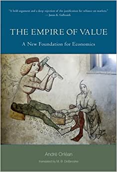 The Empire Of Value: A New Foundation For Economics