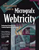 The Comprehensive Guide to Micrografx Webtricity