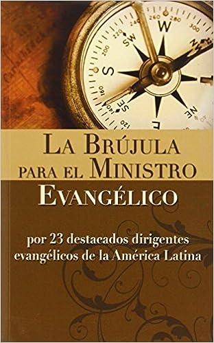 La brujula para el ministro evangelico