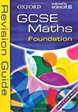 Oxford GCSE Maths for Edexcel: Foundation Revision Guide Dave Capewell