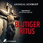 Blutiger Ritus   Andreas Schmidt