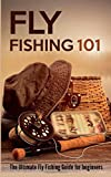 Search : Fly Fishing 101: The Ultimate Fly Fishing Guide for Beginners