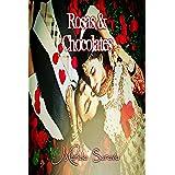 Rosas & Chocolates (Antologia de romance): Coleccion de novelas cortas de amor