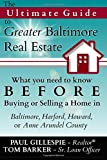img - for The Ultimate Guide To Greater Baltimore Real Estate book / textbook / text book