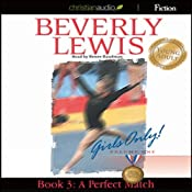 A Perfect Match: Girls Only! Book 3   Beverly Lewis