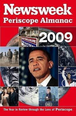 newsweek-periscope-almanac-2009-the-year-in-review-through-the-lens-of-periscope-by-newsweek-publish