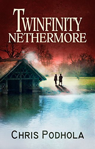 Twinfinity: Nethermore by Chris Podhola ebook deal