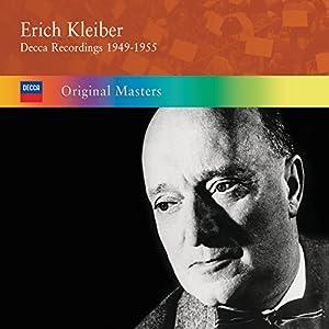 Erich Kleiber: Decca Recordings 1949-1955