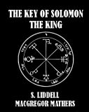 img - for The Key of Solomon the King [Illustrated] book / textbook / text book