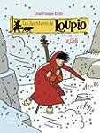 Les aventures de Loupio, Tome 8 : Le...
