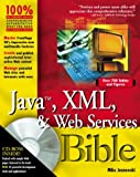 img - for Java, XML and Web Services Bible by Mike Jasnowski (2002-01-15) book / textbook / text book