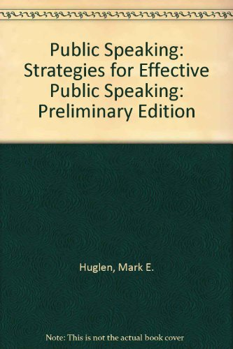 Public Speaking: Strategies for Effective Public Speaking