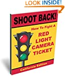 SHOOT BACK! How To Fight A Red Light...