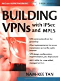 img - for Building VPNs : with IPSec and MPLS (Professional Telecom) by Tan Nam-Kee (2003-07-28) book / textbook / text book