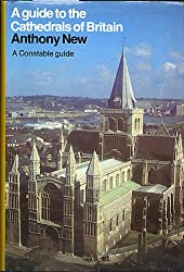 A Guide to the Cathedrals of Britain (Guides)