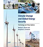 img - for [(Climate Change and Global Energy Security: Technology and Policy Options)] [Author: Marilyn A. Brown] published on (September, 2011) book / textbook / text book