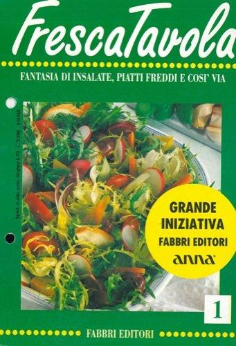 fresca-tavola-fantasia-di-insalate-piatti-freddi-e-cosa-via-vol-1