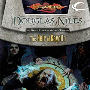 The Heir of Kayolin: Dragonlance: Dwarf Home, Book 2 | [Douglas Niles]