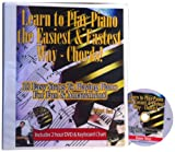 Learn to Play Piano the Easiest & Fastest Way - Chords! (0988878305) by Duane Shinn