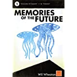 Memories of the Future, Vol. 1 ~ Wil Wheaton