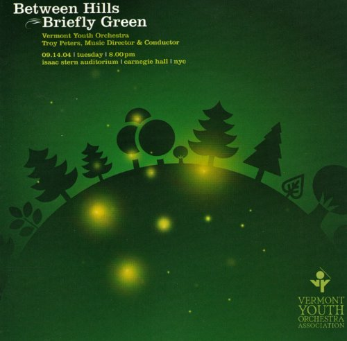 Between Hills Briefly Green Vermont Youth Orchestra by Trey Anastasio, David Gunn, David Ludwig, Thomas L. Read and Troy Peters