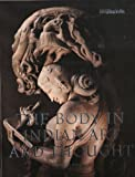The Body In Indian Art And Thought