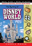 The Mystery at Disney World ((Real Kids, Real Places))