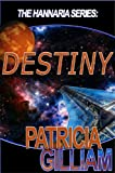 The Hannaria Series: Destiny