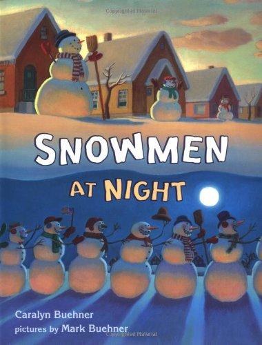Snowmen at Night - Caralyn Buehner