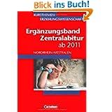Kursthemen Erziehungswissenschaft - Ergänzungsbände Nordrhein-Westfalen: Zentralabitur bis 2013: Ergänzungsband...