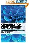 Organization Development: A Practitio...