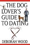 Deborah Wood Dog Lovers Guide Dating