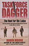 Task Force Dagger: The Hunt for Bin Laden (0330419900) by Moore, Robin