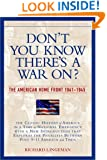Don't You Know There's a War On?: The American Home Front 1941-1945 (Nation Books)