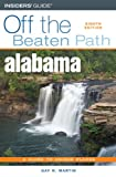 Alabama Off the Beaten Path, 8th (Off the Beaten Path Series)