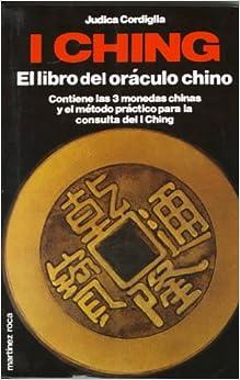 Ching: El Libro Del Oraculo Chino: Judica Cordiglia: 9788427009097