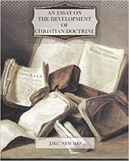 Essay-on-the-Development-of-Christian-Doctrine-Primary-Source-Edition ...