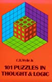 101 Puzzles in Thought and Logic (Dover Recreational Math) (0486203670) by C. R. Wylie Jr.