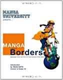 Manga Without Borders: Japanese Comic Art From All Four Corners Of The World