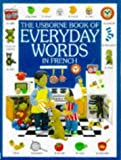 Everyday Words in French (0746027680) by Jo Litchfield